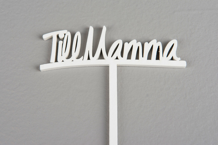 Till Mamma/Pinne Vit 9x2,5cm