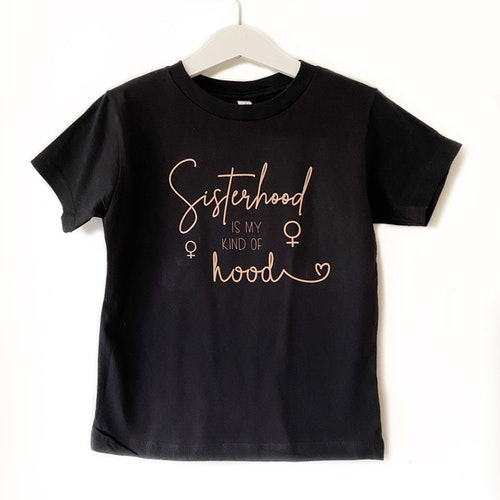 "T-shirt ""Sisterhood"" - barn"