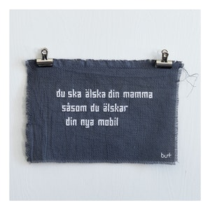 du ska älska din mamma såsom....