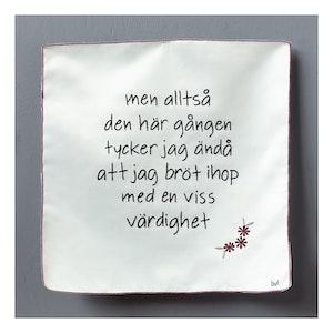 MEN ALLTSÅ DEN HÄR GÅNGEN TYCKER JAG ÄNDÅ...