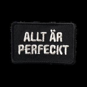 ALLT ÄR PERFECKT (svart)
