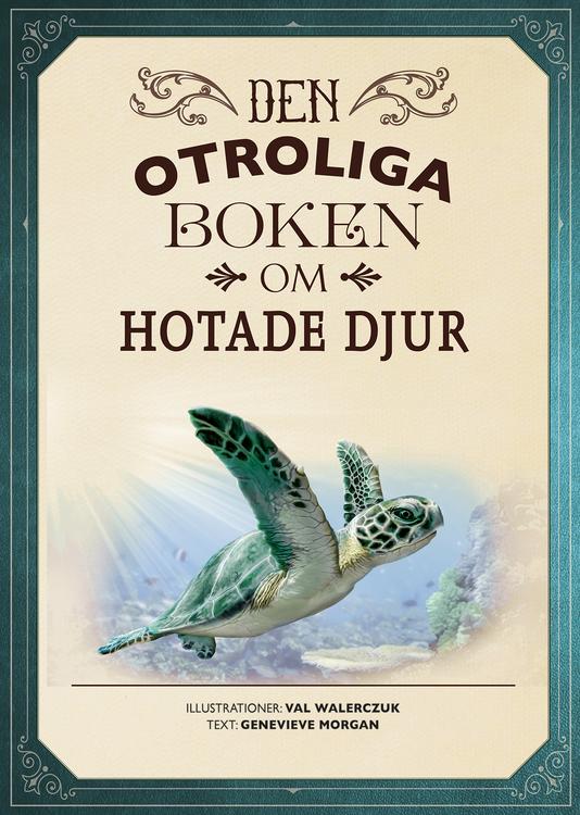 Otroliga boken om hotade djur