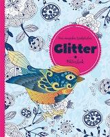 Glitter - målarbok: Den magiska trädgården