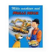 Måla maskiner med Mulle Meck
