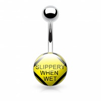 Navelpiercing Slippery when wet