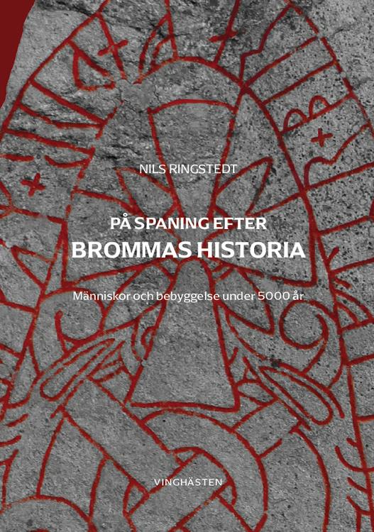 FÖRHANDSERBJUDANDE: På spaning efter Brommas historia