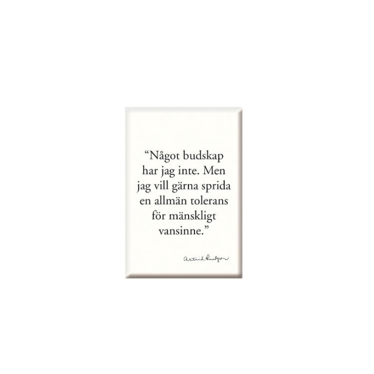 Magnet Astrid Lindgren Budskap