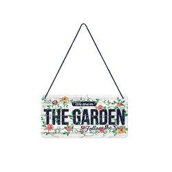 Plåtskylt In The Garden