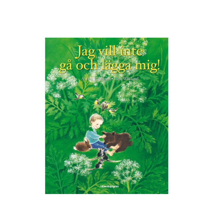 Bok: Jag vill inte gå och lägga mig - Astrid Lindgren