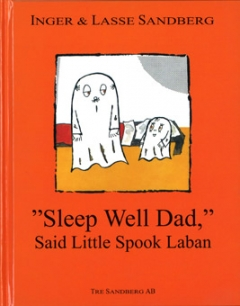 """Sleep Well Dad"" Said Little Spook Laban"