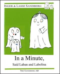 In a Minute, Said Laban och Labolina