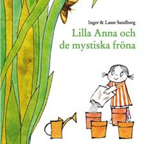 Lilla Anna och de mystiska fröna.