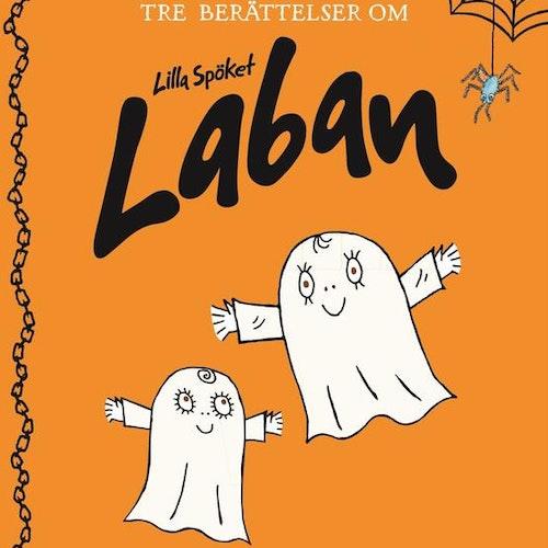 Tre berättelser om Lilla Spöket Laban