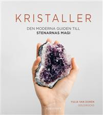 Kristaller den moderna guiden till stenarnas magi, bok