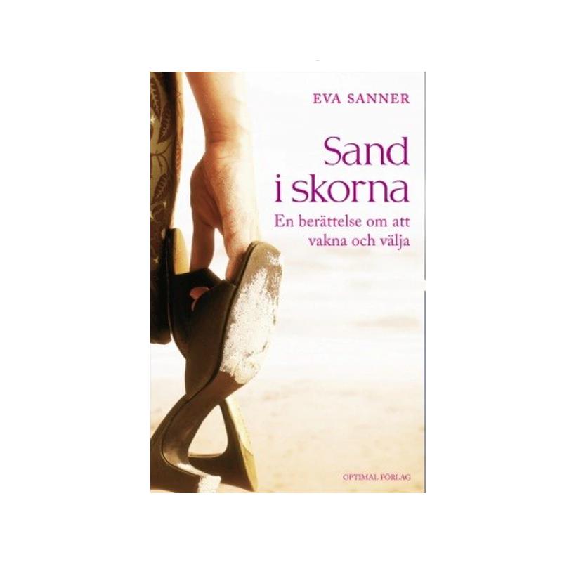 Sand i Skorna - Eva Sanner