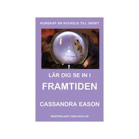 Lär dig se in i framtiden - Cassandra Eason