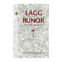 Lägg runor om din framtid : En nordisk variant av tarot