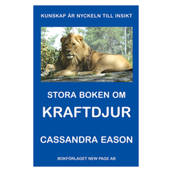 Stora boken om Kraftdjur - Cassandra Eason