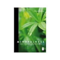 Mindfulness, medveten närvaro