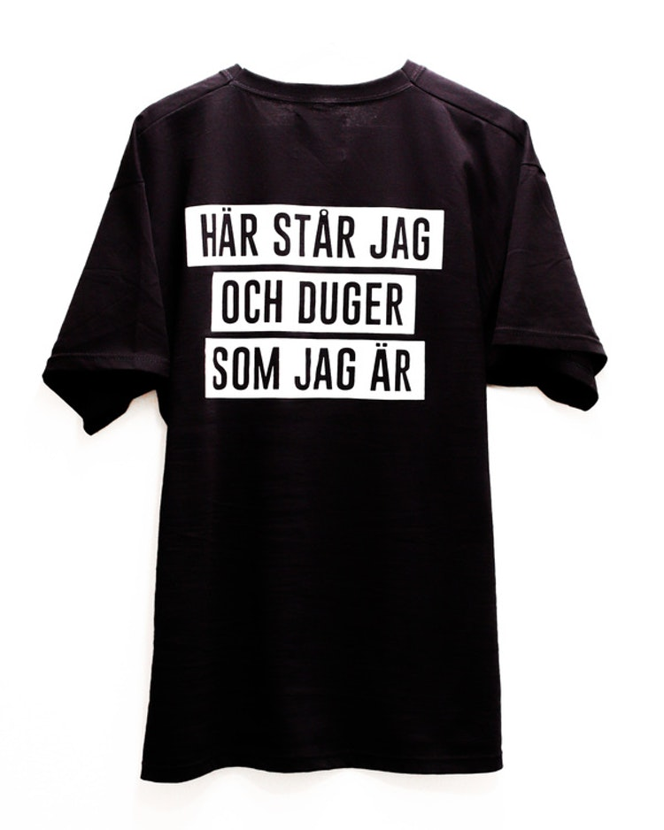 """T-shirt """"Här står jag och duger som jag är"""""""