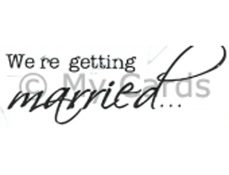 We´re getting married