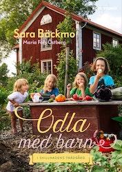 """""""Gardening with children"""" Odla med barn - Sara Bäckmo"""