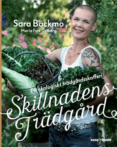 Skillnadens trädgård - Sara Bäckmo