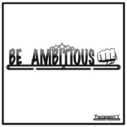 Be Ambitious 50cm