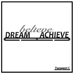 Dream Believe Achieve 50cm
