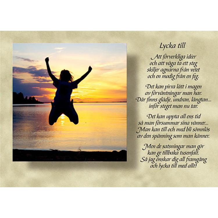 Diktkort med text av Siv Andersson - Lycka till. Foto: Per Johansson. Kortbutiken säljer detta vykort.