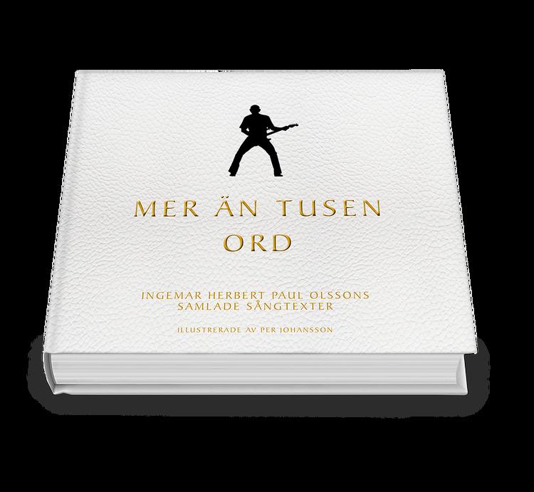 Förköp - Mer än tusen ord - Ingemar Olssons samlade sångtexter