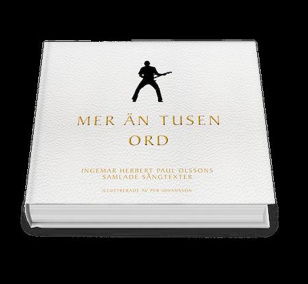 Mer än tusen ord - Ingemar Olssons samlade sångtexter