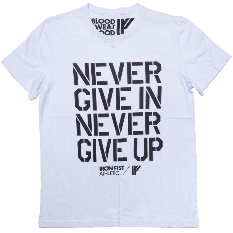 Iron Fist Athletics Mens Never Give In Tee M
