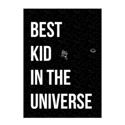 "Bloomingville Poster 50x70cm - ""Best kid in the universe"""