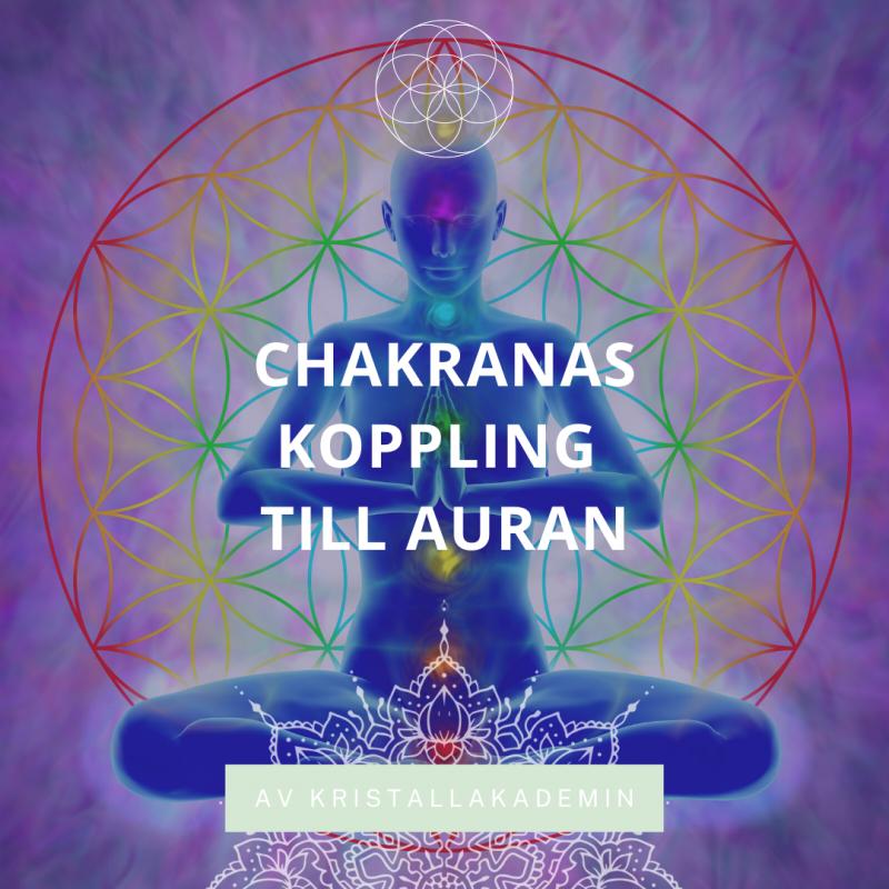 Vilka auralager är kopplade till vilka chakra, och hur yttrar det sig?