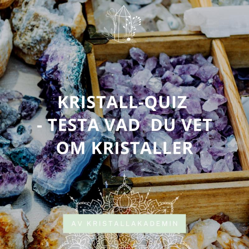 Kristall-Quiz - testa dina kristallkunskaper