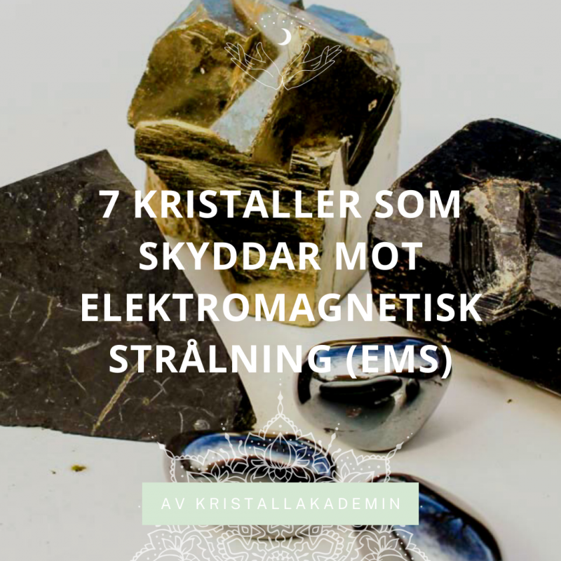 7 kristaller som skyddar dig mot EMS