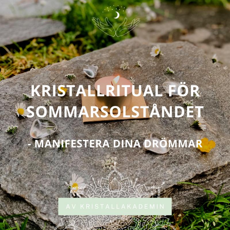 Kristallritual för Sommarsolståndet