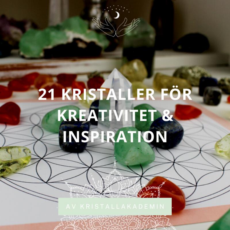 21 kristaller som ger kreativitet och inspiration