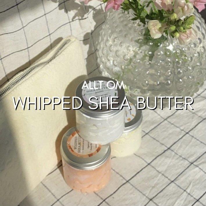 Allt om Whipped Shea Butter