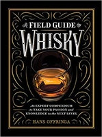 NEW MAGS - A Field Guide to Whisky