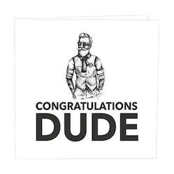 CARD STORE, gratulationskort - Congratulations dude