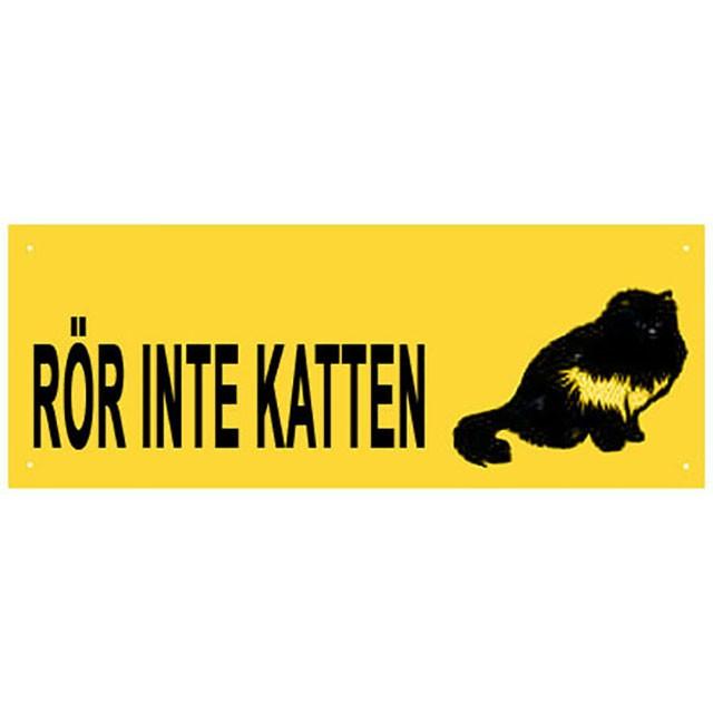 Skylt, rör inte katten, 20x8cm, gul