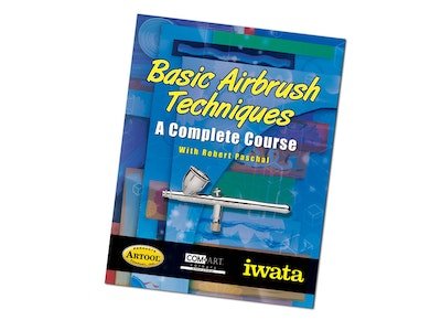 Basic Airbrush Techniques: A complete course by Robert Paschal