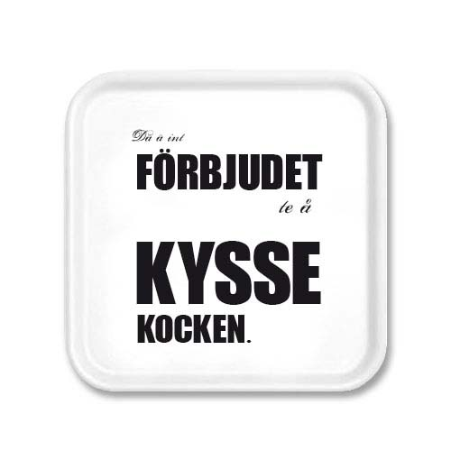 Bricka: Kyss kocken