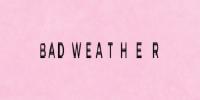 Bad Weather - tacksm