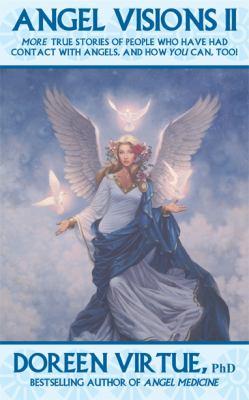 Angel Visions II by Doreen Virtue