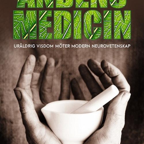 Alberto Villoldo - Andens Medicin Häftad