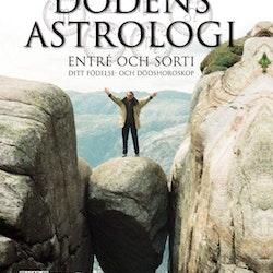 Dödens astrologi : entré och sorti - ditt födelse- och dödshoroskop  av Derek R. Seagrief