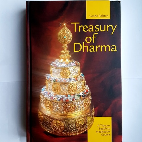 Treasury of Dharma  A Tibetan Buddhist Meditation Course av Geshe Rabten